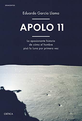 Apolo 11: La apasionante historia de cómo el hombre pisó la Luna por primera vez (Drakontos)