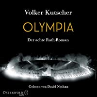 Olympia (Die Gereon-Rath-Romane 8)
