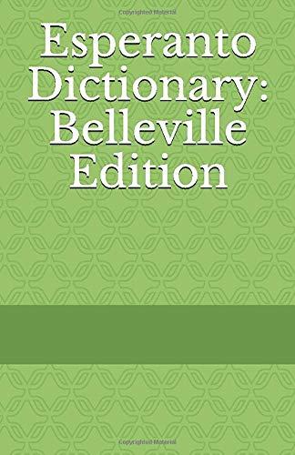 Esperanto Dictionary: Belleville Edition (Paperback)