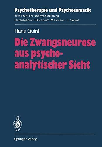 Die Zwangsneurose Aus Psychoanalytischer Sicht (Psychotherapie und Psychosomatik)