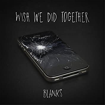 Wish We Did Together