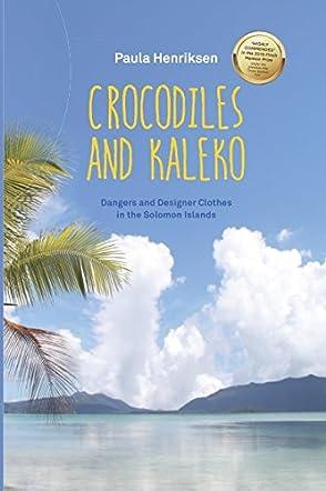 Crocodiles and Kaleko