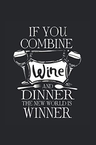 Kalender 2021: Wein Alkohol Dinner Essen Wortspiel Win Geschenke 120 Seiten, 6X9 (Ca. A5), Jahres-, Monats-, Wochen- & Tages-Planer