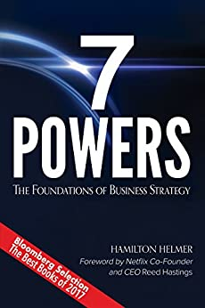7 Powers: The Foundations of Business Strategy by [Hamilton Helmer]