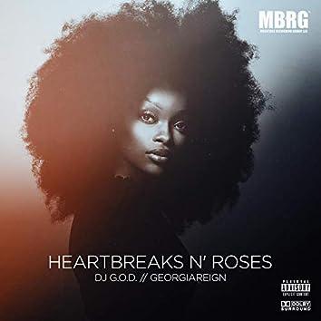 Heartbreaks N' Roses (feat. GeorgiaReign)