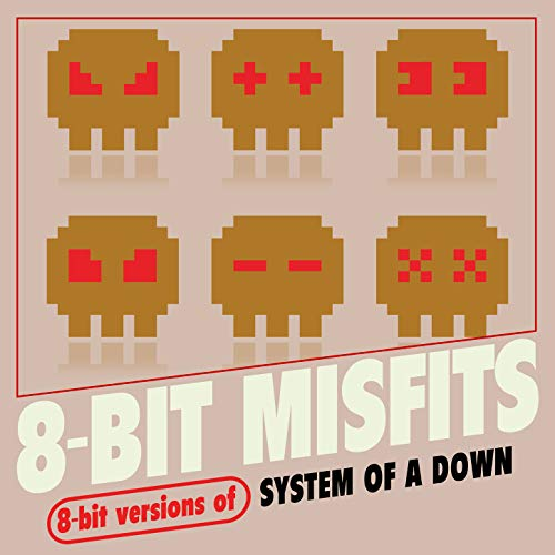 8-Bit Versions of System of a Down