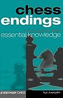 Chess Endings: Essential Knowledge (Cadogan Chess Books)