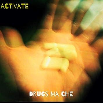 Drugs Ma Che