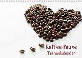 Kaffee-Pause Terminkalender (Wandkalender 2021 DIN A3 quer)