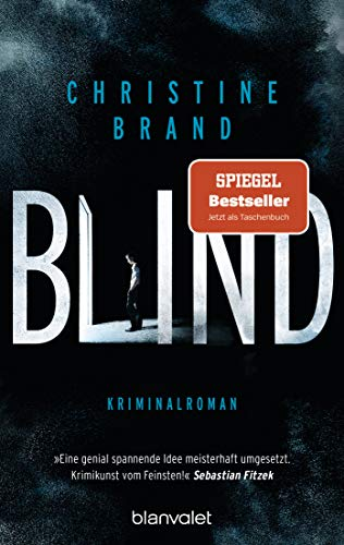 Blind: Kriminalroman (Milla Nova ermittelt, Band 1)