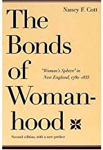 The Bonds of Womanhood: With a New Preface :