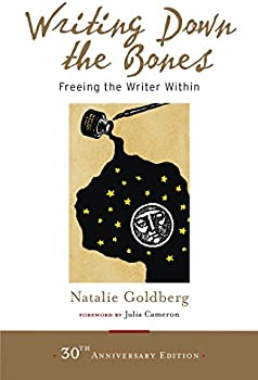 Writing Down the Bones: Freeing the Writer Within Kindle eBook