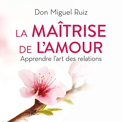 La maîtrise de l'amour audiobook cover art