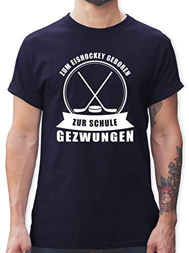 Eishockey - Zum Eishockey geboren. Zur Schule gezwungen - L - Navy Blau - zur Schule gezwungen zum Eishockey geboren Herren - L190 - Tshirt Herren und Männer T-Shirts