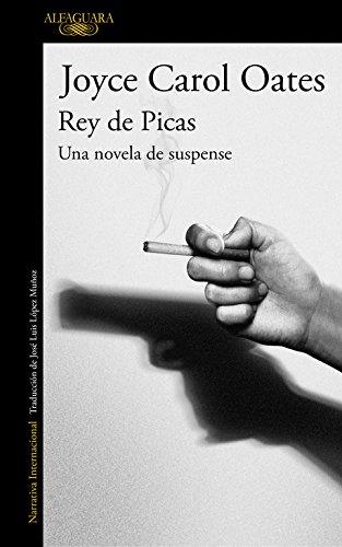 Rey de Picas: Una novela de suspense (Literaturas)