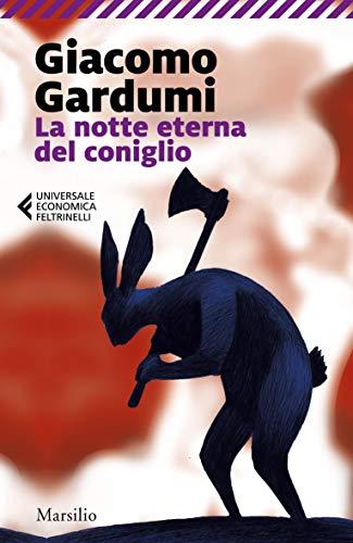 La notte eterna del coniglio (I tascabili Marsilio)