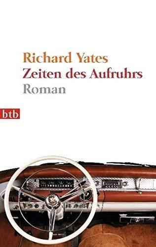 Zeiten des Aufruhrs: Roman von Yates. Richard (2011) Taschenbuch