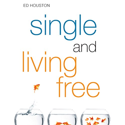 Single and Living Free audiobook cover art