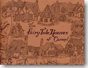 Fairy Tale Houses of Carmel by Lisa Mckaney (1974)