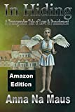 In Hiding (Amazon Edition): A Transgender Tale of Love and Punishment (The Angels of Etain Book 3) (English Edition)