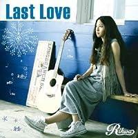 Rihwa - Last Love [Japan CD] TFCC-89430 by Rihwa (2013-06-05)