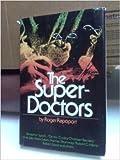 The Super-Doctors