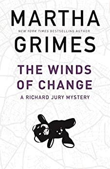 The Winds of Change (The Richard Jury Mysteries) by [Martha Grimes]
