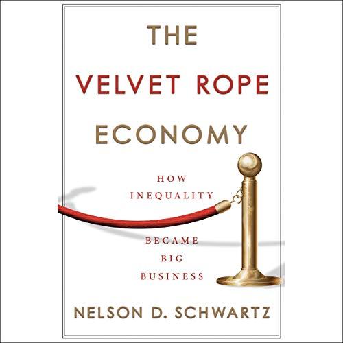 The Velvet Rope Economy cover art