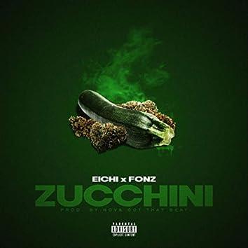 Zucchini (feat. Fonz)