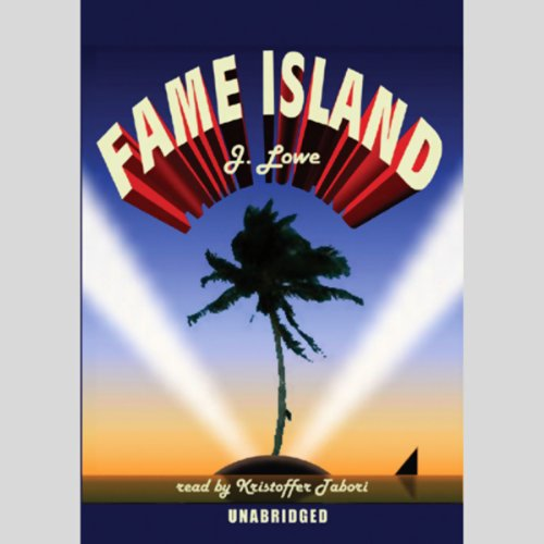 Fame Island  Audiolibri