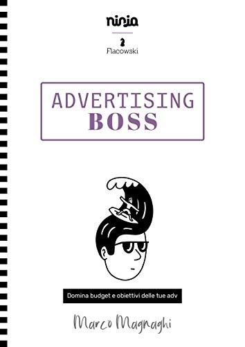 Advertising Boss - Domina budget e obiettivi delle tue adv