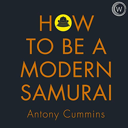 Page de couverture de How to Be a Modern Samurai