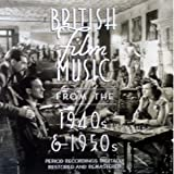British Film Music from the 1940s and 1950s