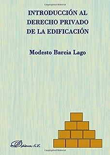 Introducción al derecho privado de la edificación