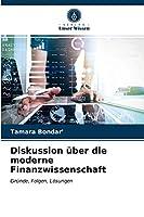 Diskussion ueber die moderne Finanzwissenschaft