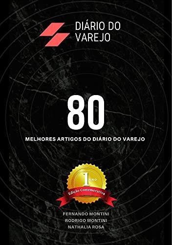 Diário do Varejo - Edição Comemorativa de 1 Ano