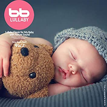 Lullaby Classic for My Baby with Nature Sound Franz Joseph Haydn, Vol. 3 (Classical Lullaby,Prenatal Music,Pregnant Woman,Baby Sleep Music,Pregnancy Music)