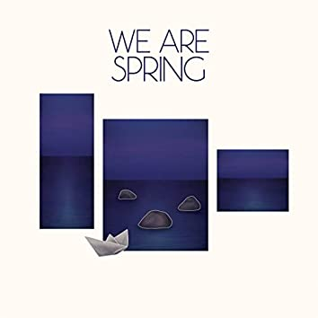 We Are Spring EP