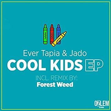 Ever Tapia & Jado - Cool Kids Ep