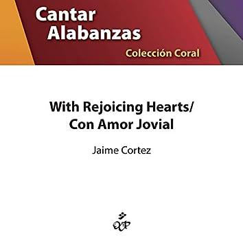 With Rejoicing Hearts/Con Amor Jovial