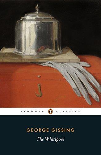 The Whirlpool (Penguin Classics) (English Edition)