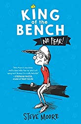 King of the Bench: No Fear by Steve Moore