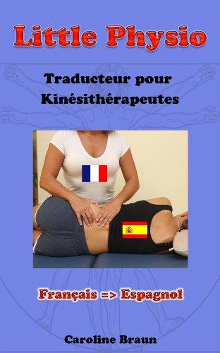 Little Physio Français - Espagnol (French Edition)