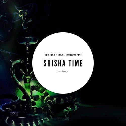 Shisha Time (Instrumental)