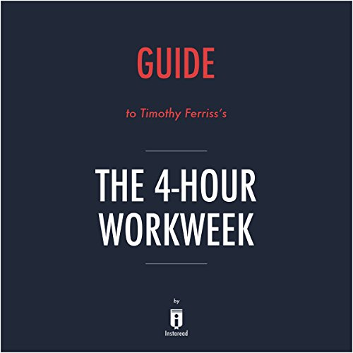 Summary of The 4-Hour Workweek by Timothy Ferriss - Includes Analysis audiobook cover art