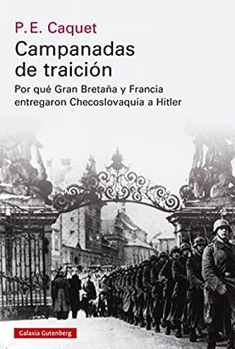 Campanadas de traición: Cómo Gran Bretaña y Francia entregaron Checoslovaquia a Hitler (Historia)