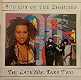 Time-Life: Sounds Of The Eighties [80'S] - The Late '80s: Take Two