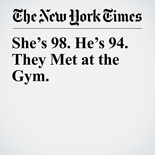 She's 98. He's 94. They Met at the Gym. copertina