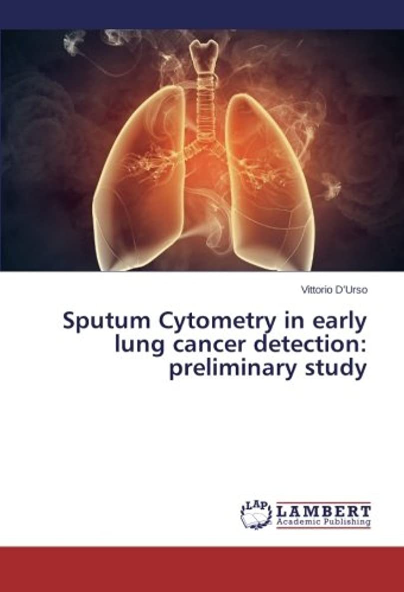 Sputum Cytometry in early lung cancer detection: preliminary study