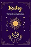Kailey Tarot Card Journal: Personalized Three Card Spread Daily Diary Recording & Interpreting Readings - 107 Page Fill In - 6x9 Notebook Matte Finish